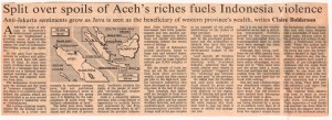 Split Over Spoils of Aceh's Riches Fuels Indonesia Violence - Claire Bolderson - FT 2-8-90